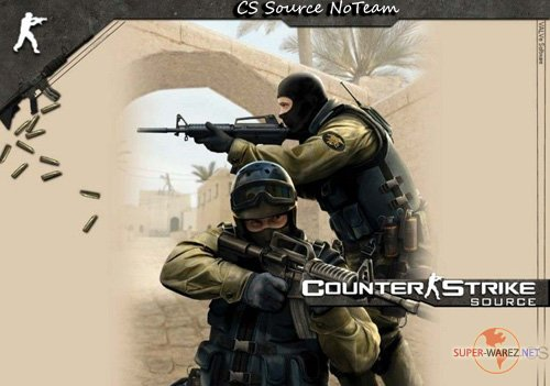 Counter Strike Sourse NoTeam