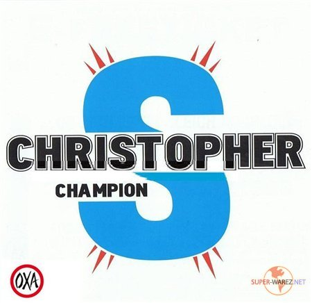 Champion (Mixed by Christopher S) (2008)