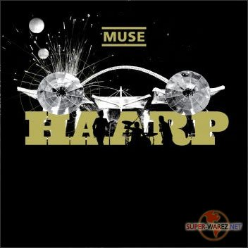 Muse - HAARP Live From Wembley Stadium 2008