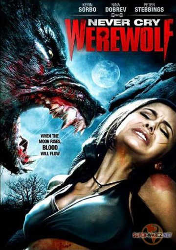 Оборотень / Never Cry Werewolf (2008/700) DVDRip