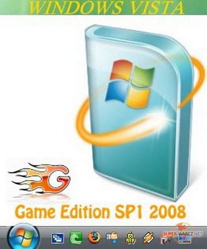 Windows Vista SP1 x86 Game Edition 2008 Русская версия v.5.0