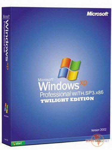 MICROSOFT.WINDOWS.XP.PROFESSIONAL.WITH.SP3.x86 TWILIGHT EDITION