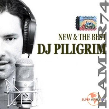 DJ Piligrim - New & The Best (2009)