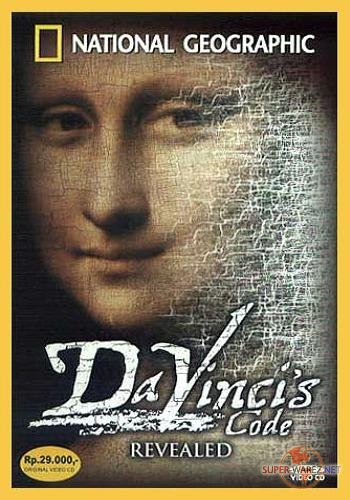 Код Да Винчи раскрыт / National Geographic: Da Vinci's Code Revealed (2006) DVDRip