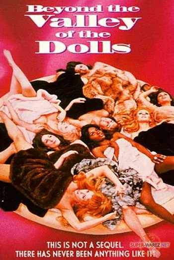 За пределами долины кукол / Beyond the Valley of the Dolls (1970) DVDRip