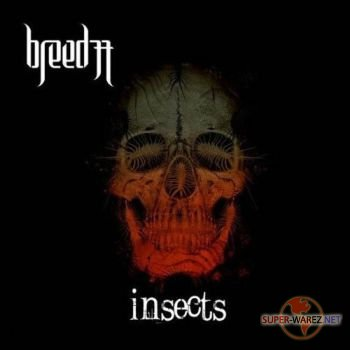 Breed 77 - Insects (2009)