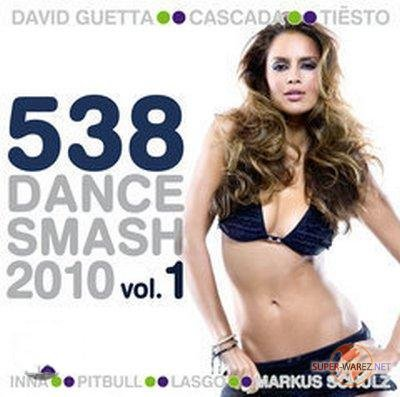 538 Dance Smash 2010 Vol. 1 (2010)