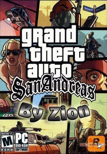Grand Theft Auto: San Andreas By Zion (2009/RUS/PC)