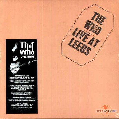 The Who - Live At Leeds [40th Anniversary Super-Deluxe Collectors Edition] (2010)