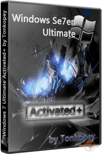 Windows 7 Ultimate SP1 Russian (x86/x64) 10.02.2011 by Tonkopey