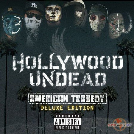 Hollywood Undead - American Tragedy [iTunes Deluxe Edition] (2011)