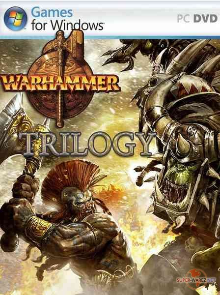 Warhammer Trilogy (2009-2011/RUS/ENG/Repack by RG. Modern)