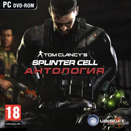 Tom Clancy's Splinter Cell - Антология (2010/RUS/ENG/RePack)