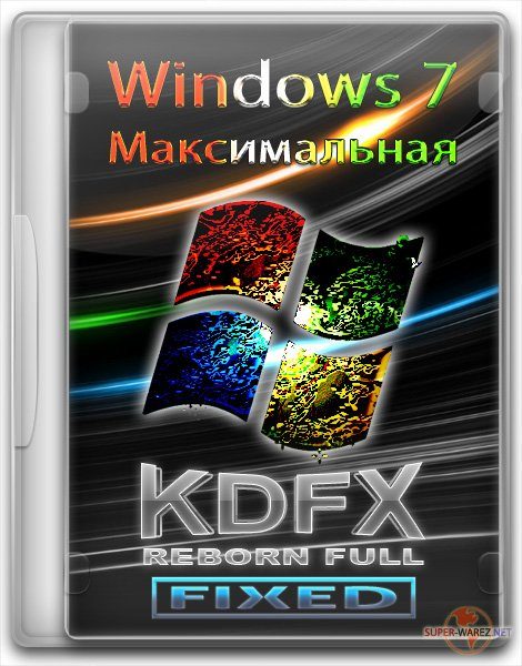 Windows 7 Максимальная KDFX SP1 x86 REBORN Full (Fixed 22.06.2011/RUS)