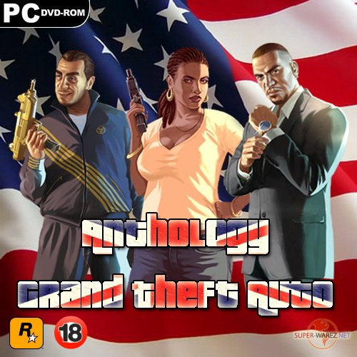 Антология - Grand Theft Auto (2010/RUS/ENG/RePack by PURGEN)