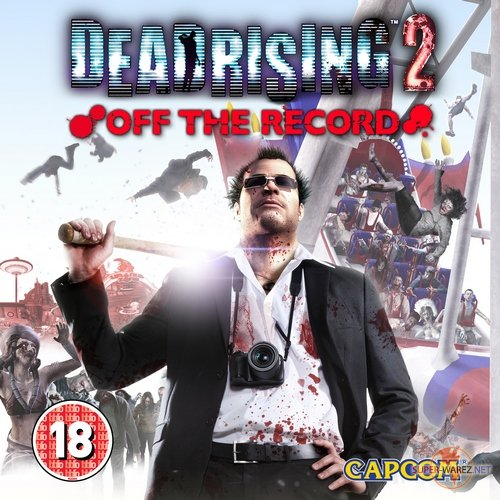 Dead Rising 2: Off the Record (2011/ENG/RePack)
