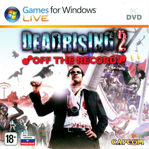 Dead Rising 2: Off the Record (2011/RUS/ENG/RePack)