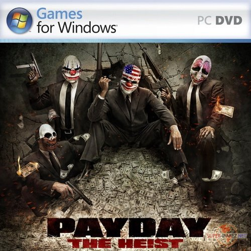 Payday: The Heist (2011/RUS/ENG/Full/RePack)