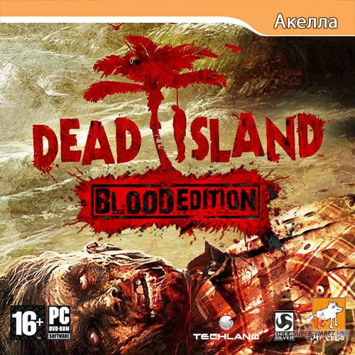 Dead Island: Blood Edition (2011/RUS/ENG/Full/RePack)
