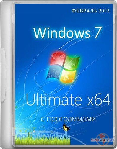 Windows 7 Ultimate SP1 64-bit by Loginvovchyk + soft (Февраль 2012)