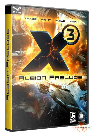 X3: Albion Prelude & Terran Conflict (2011/RUS/ENG/Update 26.02.2012 RePack by Fenixx)