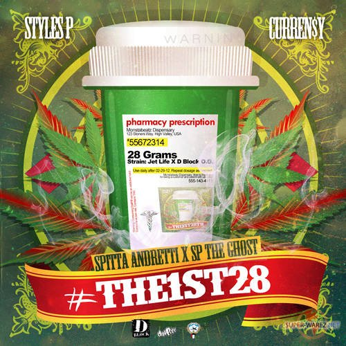 Curren$y & Styles P - #The1st28 (2012)