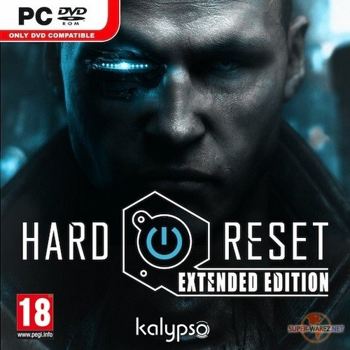 Hard Reset - Extended Edition (2012/ENG/RUS/Full/RePack)