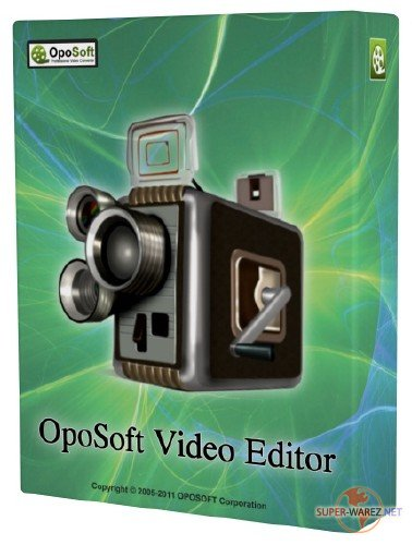 OpoSoft Video Editor v7.2 Portable by Valx
