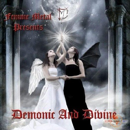 Femme Metal Presents Demonic And Divine (2011)