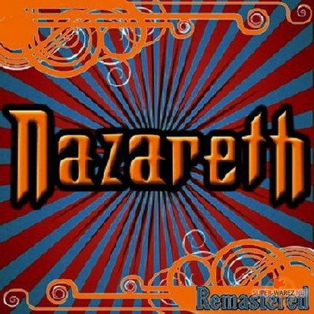 Nazareth - 40 Very Best Remastered Songs (2011)