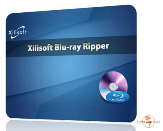 Xilisoft Blu-ray Ripper 7.0.0 Build 20120223