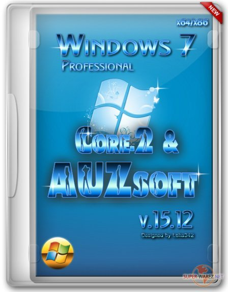 Windows 7 Professional Core-2 & AUZsoft v.15.12 (x64/x86/RUS/2012)