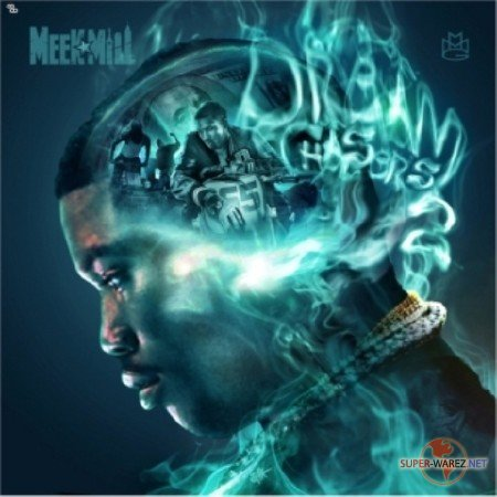 Meek Mill - Dreamchasers 2 (Official Mixtape) (2012)