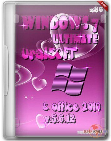 Windows 7 x86 Ultimate UralSOFT office 2010 v.5.6.12