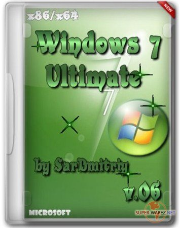 Windows 7 Ultimate SP1 x86/x64 by SarDmitriy v.06