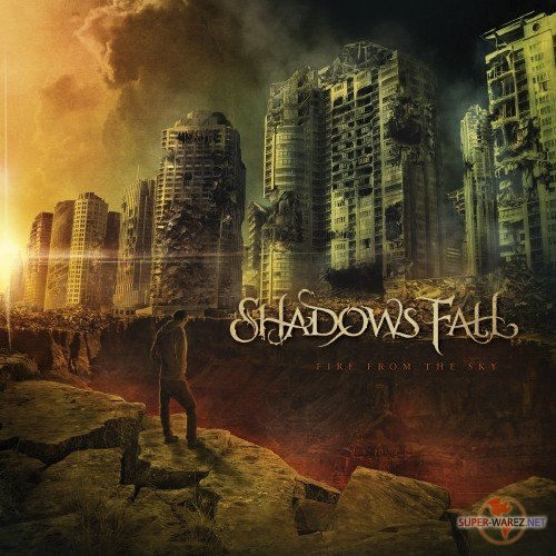 Shadows Fall - Fire From the Sky (2012)