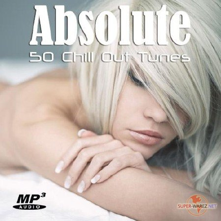 Absolute Chill Out Tunes (2012)
