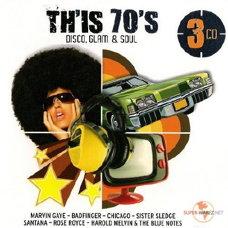 Th'is 70's. Disco, Glam & Soul (2012)