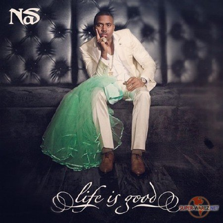 Nas - Life Is Good [Deluxe Edition] (2012)