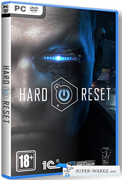 Hard Reset v 1.51.0 - Extended Edition (2012/RUS/Repack by R.G.DEMON)
