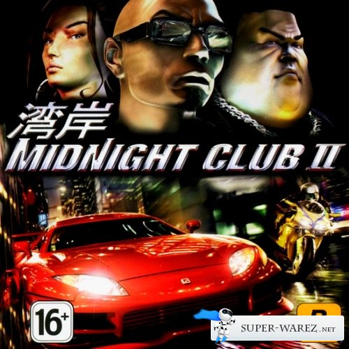 Midnight Club 2 (2009/RUS/ENG/RePack)