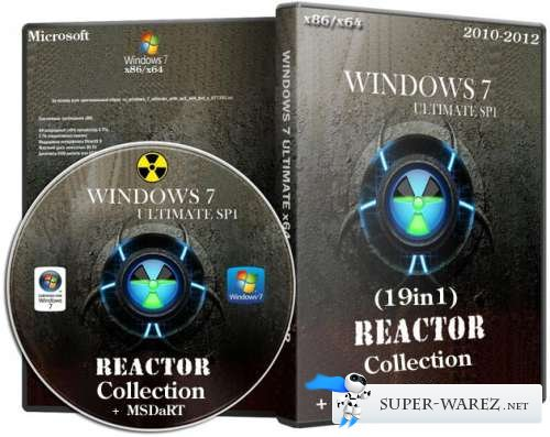 Windows 7 Ultimate (19in1) - Reactor Collection (x86/x64) 2012 + MSDaRT