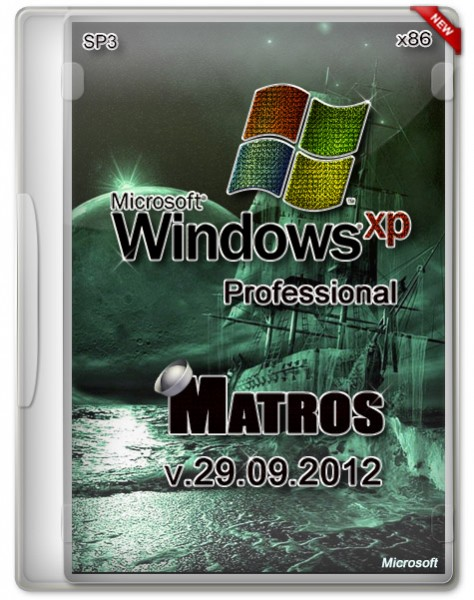 Windows XP Pro x86 SP3 Matros (RUS/29.09.2012)