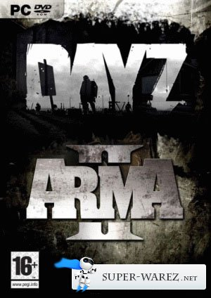 Arma 2 DayZ Repack by Sania [Ru/Multi] (2012)