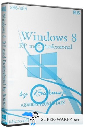 Windows 8 x86/x64 RP mod Professional by Bukmop (RUS/2013)