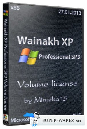 Wainakh XP Professional SP3 Volume license (x86/RUS/27.01.2013) by Minutka15