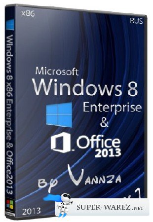 Windows 8 x86 Enterprise/Office2013 by Vannza v.1 (RUS/2013)