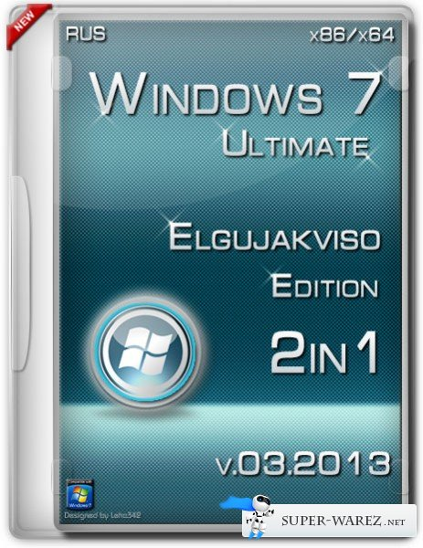 Windows 7 Ultimate SP1 x86/x64 Elgujakviso Edition v.03.2013 (RUS)