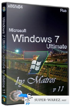 Windows 7 Ultimate x86/x64 by Matros 11 (RUS/2013)