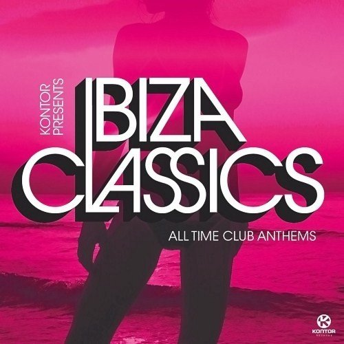 Ibiza Classics. All Time Club Anthems (2013)